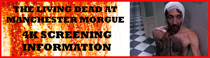 Living Dead at Manchester Morgue Screenings
